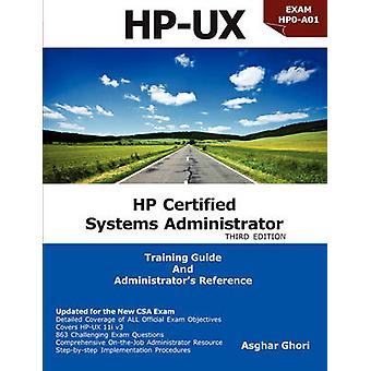 HP Certified Systems Administrator  11i V3 by Ghori & Asghar