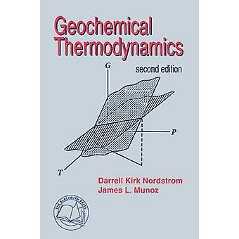Geochemical Thermodynamics by Nordstrom & Darrell & Kirk