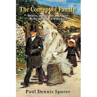 The Concept of Family by Sporer & Paul Dennis