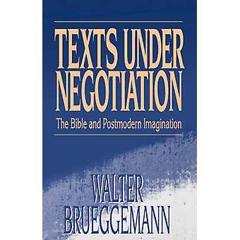 Texts Under Negotiation by Brueggemann & Walter