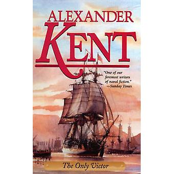 The Only Victor by Kent & Alexander