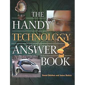 The Handy Technology Answer Book by Balaban & Naomi E.Bobick & James E.