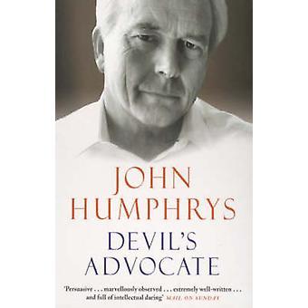 Devil's Advocate by John Humphrys - 9780099279655 Book