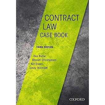 Contract Law Casebook by Des Butler - 9780190304768 Book