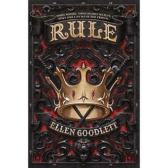 Rule by Ellen Goodlett - 9780316515290 Book