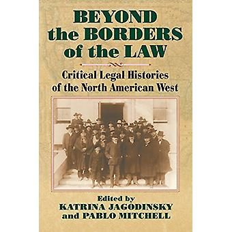 Beyond the Borders of the Law - Critical Legal Histories of the North