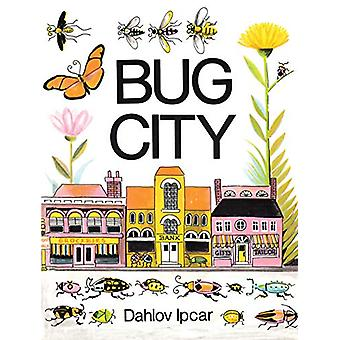 Bug City by Dahlov Ipcar - 9781623173449 Book