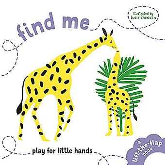 Find Me - Play for Little Hands by Lucie Sheridan - 9781910552810 Book