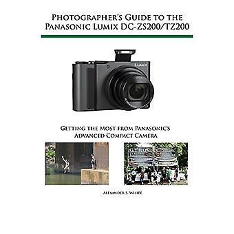 Photographer's Guide to the Panasonic Lumix DC-ZS200/TZ200 - Getting t