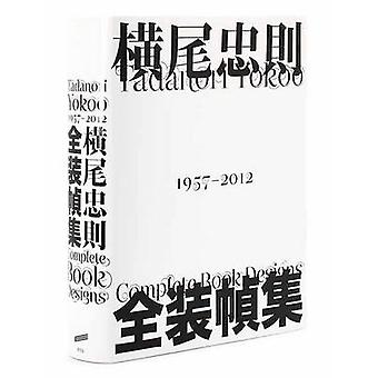 Tadanori Yokoo - Complete Book Designs by PIE Books - 9784756242815 Bo
