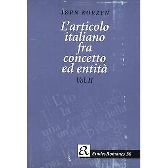 L'articolo Italiano Fra Concetto Ed Entita van Iorn Korzen - 978877289