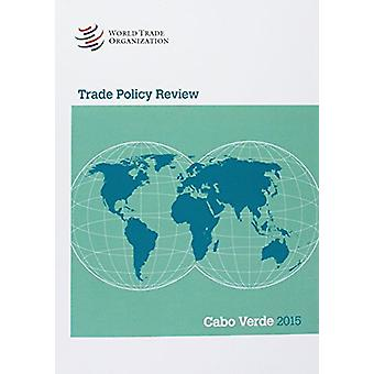 Trade Policy Review - Cabo Verde by World Trade Organization - 978928