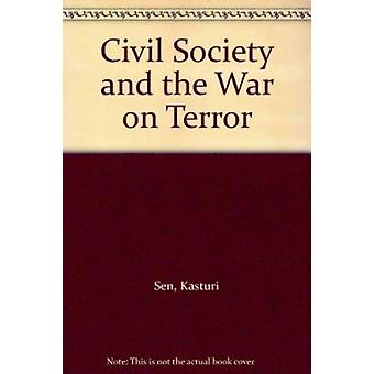 Civil Society and the War on Terror - This book highlights the drastic