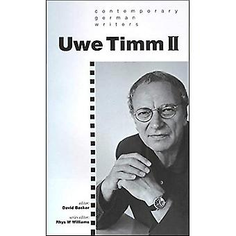Uwe Timm: v. 2 (Contemporary German Writers)