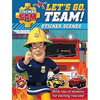 Fireman Sam - Let's Go - Team! Sticker Scenes by Egmont Publishing UK