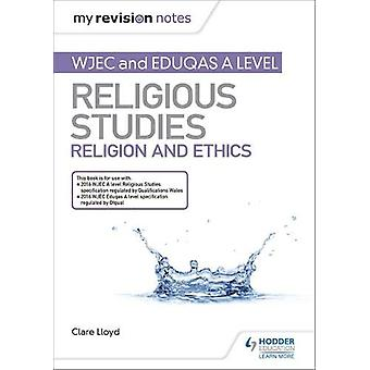 Mine revisjonsnotater - WJEC og Eduqas A level Religious Studies Religion