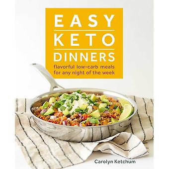 Easy Keto diners door Carolyn Ketchum