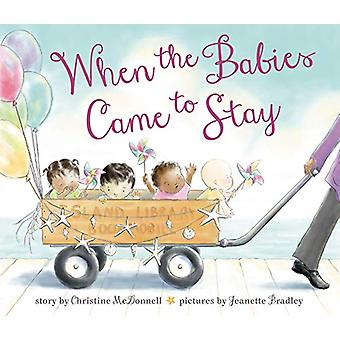 When the Babies Came to Stay by Christine McDonnell - 9781984835451 B
