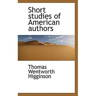 Short Studies of American Authors by Thomas Wentworth Higginson - 978