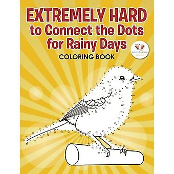 Extremely Hard to Connect the Dots for Rainy Days Activity Book by Ac