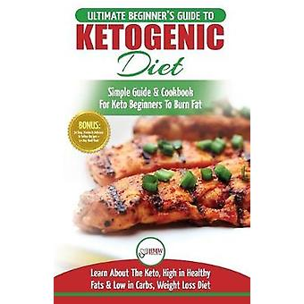 Ketogenic Diet For Beginners - Ketosis Beginner Diet Weight Loss Mista