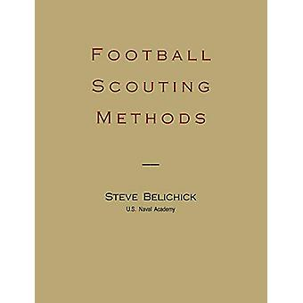 Football Scouting Methods by Steve Belichick - 9781891396755 Book