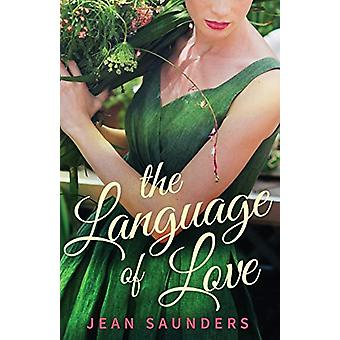 The Language of Love by Jean Saunders - 9781912194964 Book