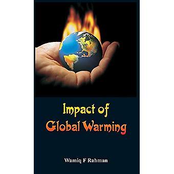 Impact of Global Warming by Wamiq F Rahman - 9789385505133 Book