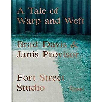 A Tale of Warp and Weft Fort Street Studio