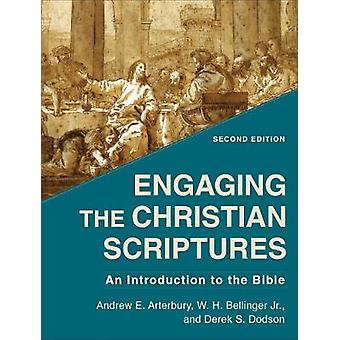 Engaging the Christian Scriptures An Introduction to the Bible