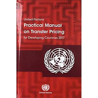 United Nations Practical Manual on Transfer Pricing for Developing Countries 2017