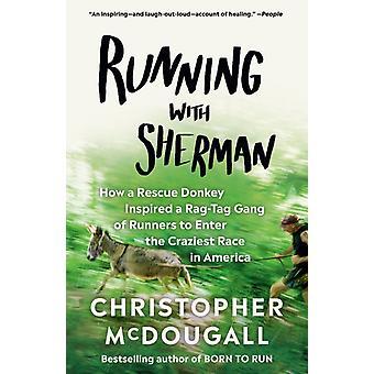 Running met Sherman door Christopher McDougall
