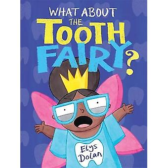 What About The Tooth Fairy