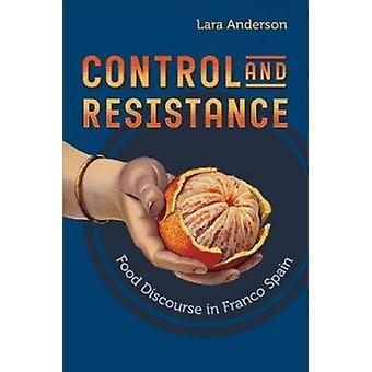 Control and Resistance by Lara Anderson