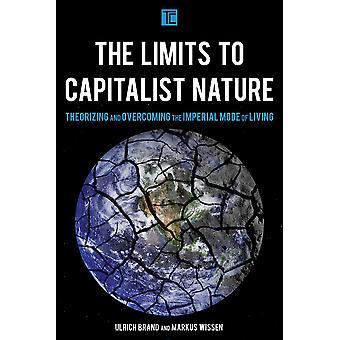 Grenzen aan de kapitalistische natuur theoretiseren en overwinnen van de keizerlijke manier van leven transformerend kapitalisme