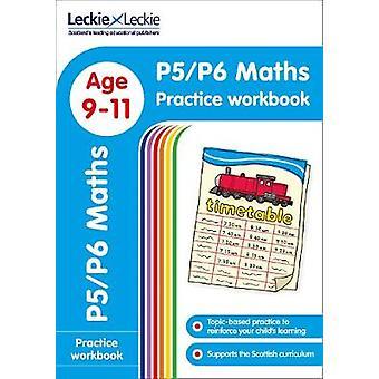P5/P6 Maths Practice Workbook (Leckie Primary Success) by Leckie & Le