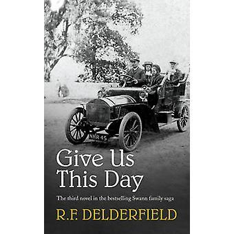 Gib uns heute von R. F. Delderfield - 9780340253540 Buch