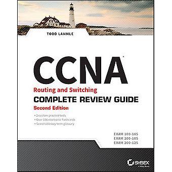 CCNA Routing en Switching Complete raadplegen Guide - examen 100-105 - examen