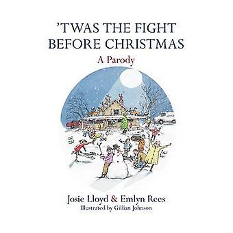 ' Twas la lutte avant Noël - une parodie de Josie Lloyd - Emlyn Ree