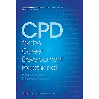CPD for the Career Development Professional - A Handbook for Enhancing