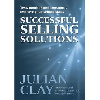 Successful Selling Solutions - Test - Monitor and Constantly Improve Y