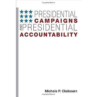 Campanhas presidenciais e responsabilidade presidencial