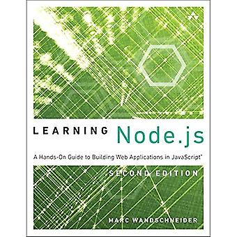 Node.JS apprentissage : Un Guide pratique pour créer des Applications Web en JavaScript (apprentissage)