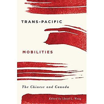 Trans-Pacific mobiliteiten: De Chinese en Canada