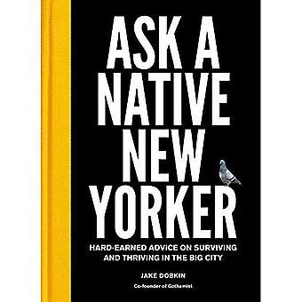 Pedir un Yorker nuevo nativo