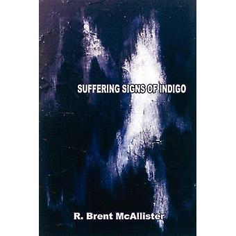 Anzeichen von Indigo Leiden von McAllister & R. Brent