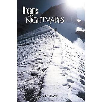 Träume und Alpträume von Gesetz & Vic