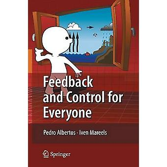 Feedback and Control for Everyone by Pedro Albertos