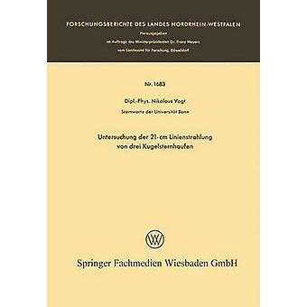 Untersuchung der 21cm Linienstrahlung von drei Kugelsternhaufen da Nikolaus & Vogt