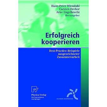 Erfolgreich kooperieren BestPracticeBeispiele die Zusammenarbeit par Wiendahl & HansPeter